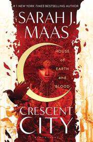 House of Earth and Blood (Crescent City, Bk 1)