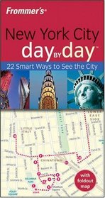 Frommer's New York City Day by Day (Frommer's Day by Day)