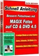 Schnellanleitung Magix Fotos auf CD und DVD