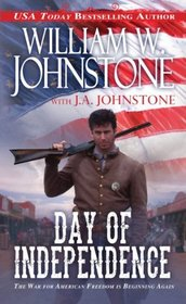 Day of Independence (Bad Men of the West, Bk 3)