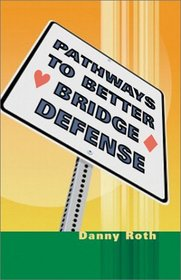 Pathways to Better Bridge Defense