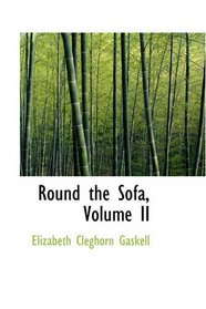 Round the Sofa, Volume II