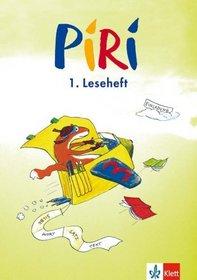 Piri. Arbeitsheft zum Sprach-Lese-Buch 2. Schuljahr. Lesehefte 4 - 6