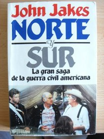 Norte Y Sur/North and South