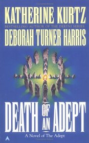 Death of an Adept (Adept, Bk 5)