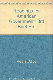 Readings for American Government, 3rd Brief Ed.