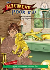 The Richest Poor Kid with CD Read-Along (Another Sommer-Time Story)