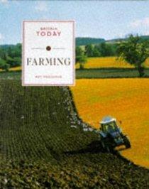 Farming (Britain Today S.)