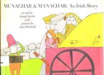 Munachar and Manachar: An Irish Story