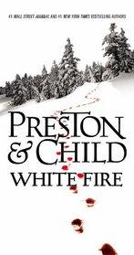 White Fire (Pendergast, Bk 13)