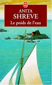 Le Poids De L'eau/ the Weight of Water (French Edition)