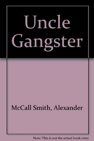 Uncle Gangster