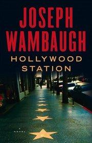Hollywood Station (Hollywood Station, Bk 1)