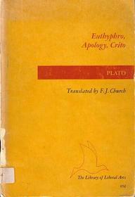 Eutyphro, Apology, Crito, Phaedo: The Death Scene