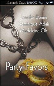 Party Favors: Dancing in the Dark / Louisiana Heat / Trick or Treat