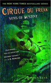 Sons of Destiny (Cirque Du Freak, Bk 12)