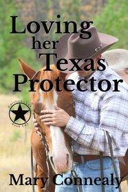 Loving Her Texas Protector: A Texas Lawman Romantic Suspense (Garrison's Law) (Volume 2)