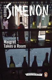 Maigret Takes a Room (Inspector Maigret)