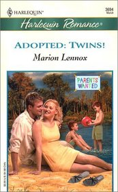 Adopted: Twins! (Parents Wanted, Bk 3) (Harlequin Romance, No 3694)