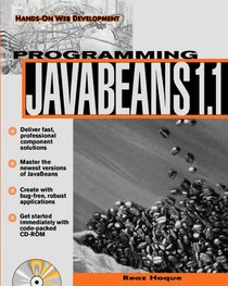 Programming Javabeans 1.1: Hands-On Web Development (Hands-on Web Development)