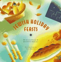 Jewish Holiday Feasts (The Artful Kitchen Collection)