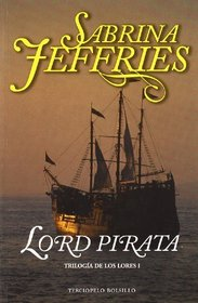 Lord pirata/ The Pirate Lord (Spanish Edition)