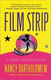 Film Strip (Sierra Lavotini, Bk 3)