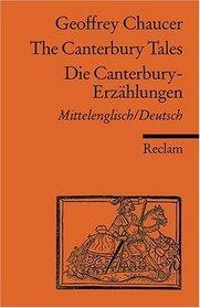 Die Canterbury - Erz�hlungen. Zweisprachige Ausgabe. Mittelenglisch / Deutsch.