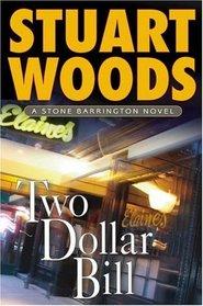 Two-Dollar Bill (Stone Barrington, Bk 11)