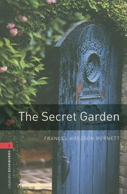 The Oxford Bookworms Library: The Secret Garden Level 3