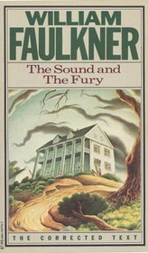 The Sound and the Fury : The Corrected Text
