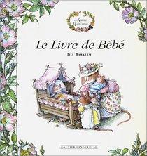 Le Livre de b�b�, des souris, des quatre saisons