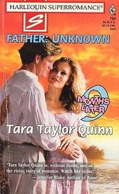 Father: Unknown (9 Months Later) (Harlequin Superromance, No 784)