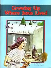 Abeka A Beka Growing Up Where Jesus Lived