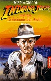 Indiana Jones und das Geheimnis der Arche.