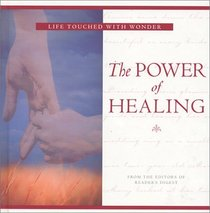 Power of Healing (Life Touched with Wonder)