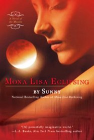 Mona Lisa Eclipsing (Monere: Children of the Moon, Bk 7)