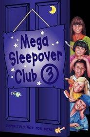 Mega Sleepover (The Sleepover Club)