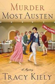 Murder Most Austen (Elizabeth Parker, Bk 4)