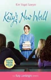 Katy's New World (Katy Lambright, Bk 1)