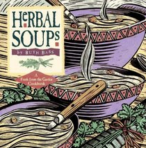 Herbal Soups (Fresh-from-the-Garden Cookbook Series)