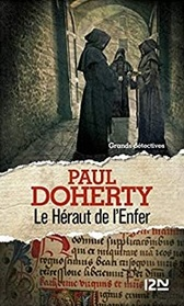 Le heraut de l'enfer (The Herald of Hell) (Sorrowful Mysteries of Brother Athelstan, Bk 15) (French Edition)