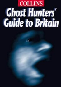 Collins Ghost Hunters Great Britain