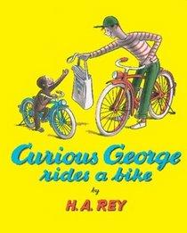 Curious George Rides a Bike (Curious George)