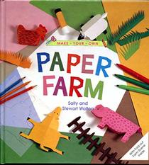 Make Your Own Paper Farm/With Fold-Out Farm Scene Inside