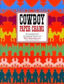 Cowboy Paper Chains: A Complete Kit Including 10 Pre-Cut Wild West Stencils