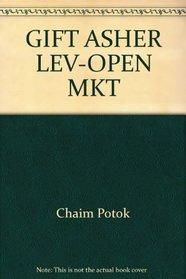 GIFT ASHER LEV-OPEN MKT