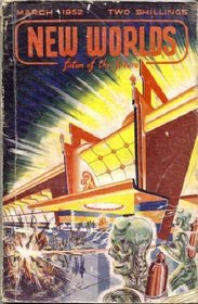New Worlds: Fiction of the Future #14, March 1952 Issue