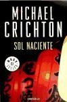 Sol naciente (Spanish Edition)