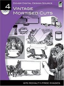 Dover Digital Design Source #4: Vintage Mortised Cuts (Dover Digital Design Series)